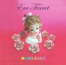Eve Ferret - Doolally Album 2014